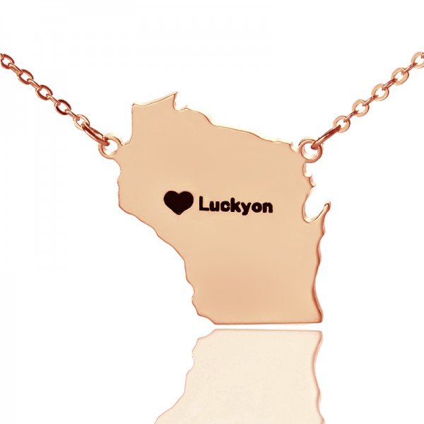 Custom Wisconsin State Shaped Necklaces With Heart  Name Rose Gold - Crafted By Birthstone Design™